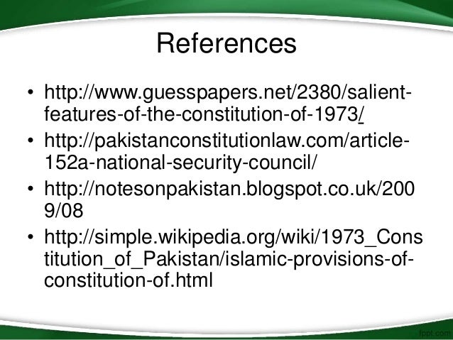 essay constitution of pakistan The problems and issues of federalism in pakistan 112 a part of the constitution, these cannot be changed except by amending the constitution, which is always a difficult process.