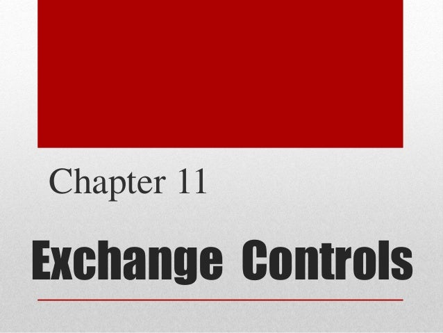 Exchange Controls Chapter 11