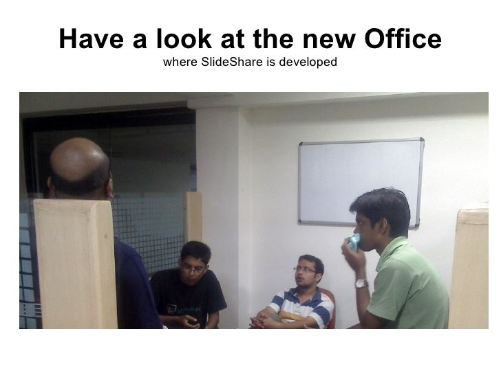 Have a look at the new Office        where SlideShare is developed