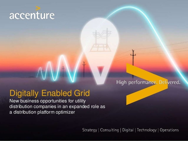 Digitally Enabled Grid New business opportunities for utility distribution companies in an expanded role as a distribution...