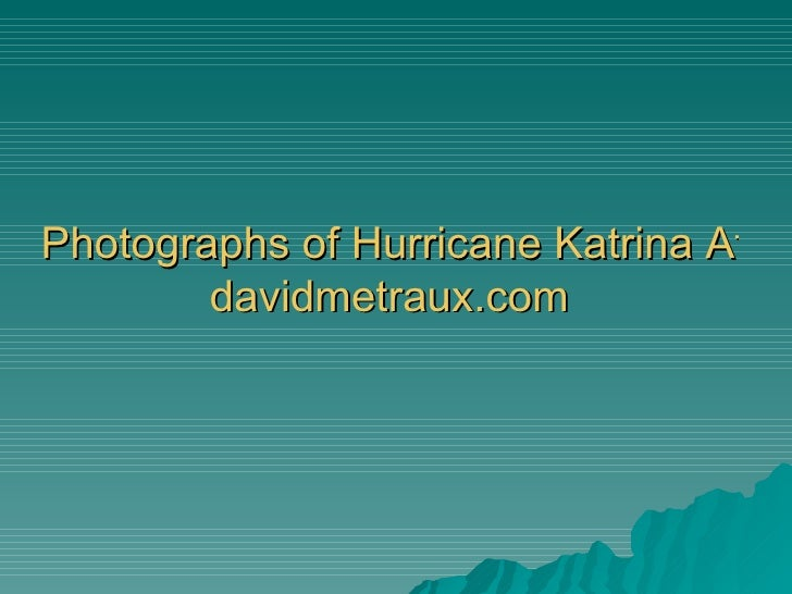Photographs of Hurricane Katrina Aftermath |  davidmetraux.com