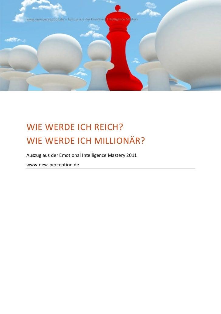 www.new-perception.de – Auszug aus der Emotional Intelligence MasteryWIE WERDE ICH REICH?WIE WERDE ICH MILLIONÄR?Auszug au...