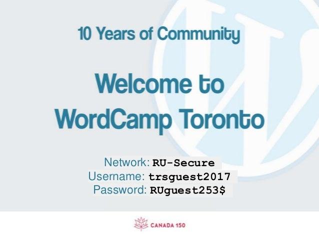 Network: RU-Secure Username: trsguest2017 Password: RUguest253$