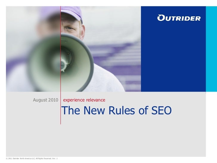 The New Rules of SEO August 2010