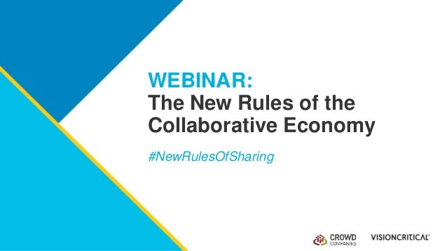 WEBINAR: The New Rules of the Collaborative Economy #NewRulesOfSharing