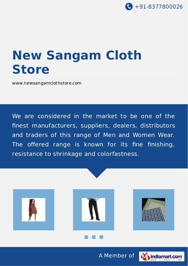 +91-8377800026 A Member of New Sangam Cloth Store www.newsangamclothstore.com We are considered in the market to be one of...