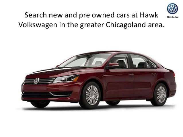 volkswagen cars chicago naperville mokena lenox hawk