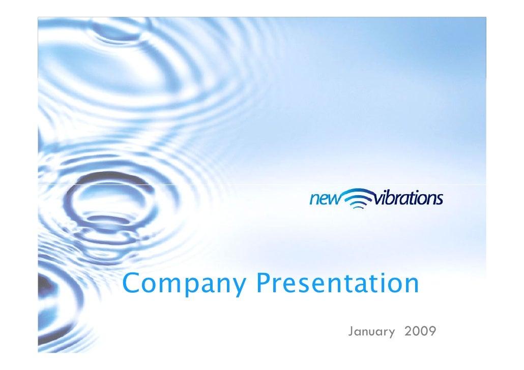 Company Presentation                January 2009