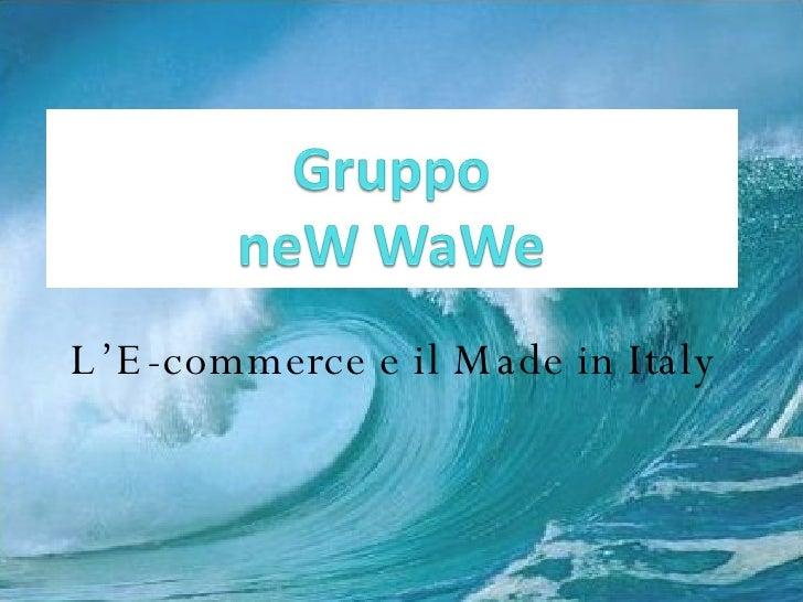 L'E-commerce e il Made in Italy