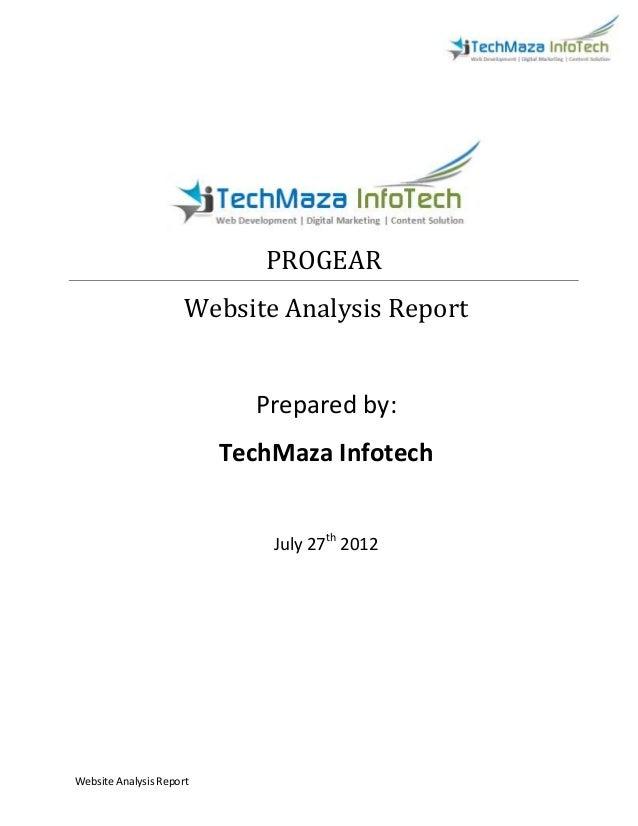 PROGEAR                      Website Analysis Report                            Prepared by:                          Tech...