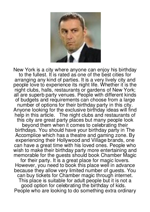 New York is a city where anyone can enjoy his birthday   to the fullest. It is rated as one of the best cities forarrangin...