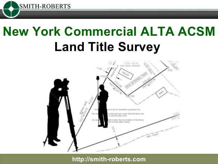 New York Commercial ALTA ACSM  Land Title Survey  http://smith-roberts.com