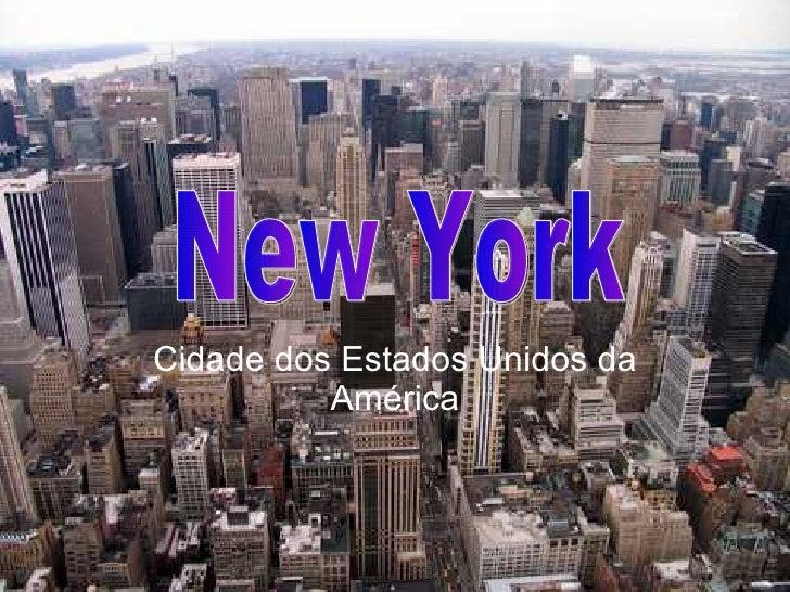 Cidade dos Estados Unidos da América New York