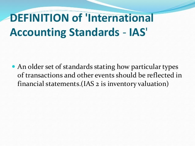 international financial accounting Actively participating in the development of international financial reporting standards (ifrs) enhancing relationships and communications with other national standards setters developing high quality gaap standards.