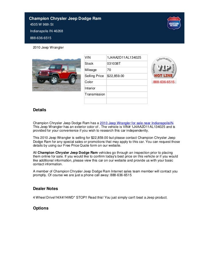 Champion Chrysler Jeep Dodge Ram4505 W 96th StIndianapolis IN 46268888-636-6515 2010 Jeep Wrangler                        ...