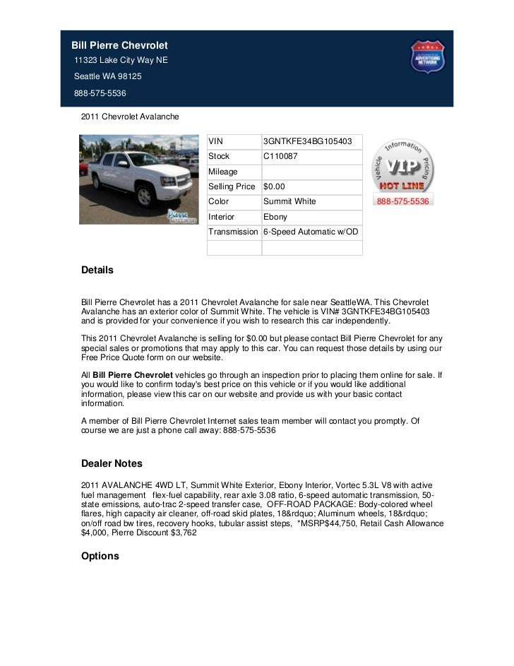 Bill Pierre Chevrolet11323 Lake City Way NESeattle WA 98125888-575-5536  2011 Chevrolet Avalanche                         ...