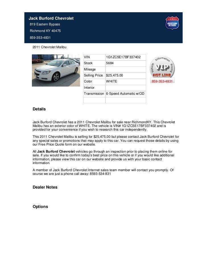 Jack Burford Chevrolet819 Eastern BypassRichmond KY 40475859-353-4831 2011 Chevrolet Malibu                               ...