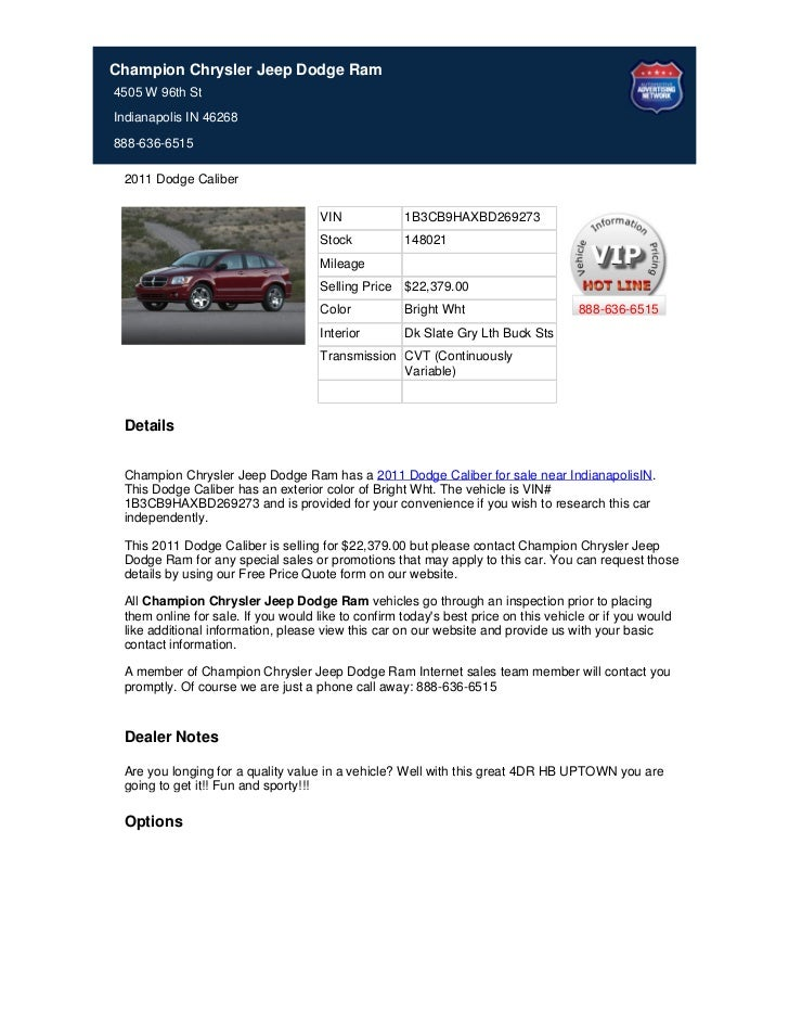 Champion Chrysler Jeep Dodge Ram4505 W 96th StIndianapolis IN 46268888-636-6515 2011 Dodge Caliber                        ...