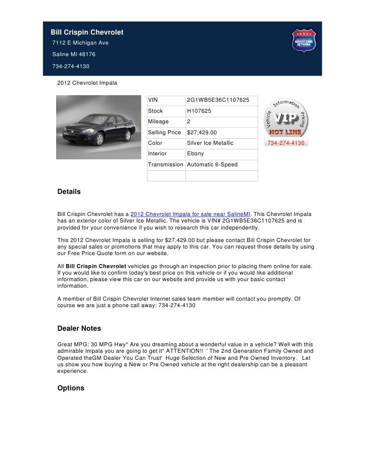 Bill Crispin Chevrolet7112 E Michigan AveSaline MI 48176734-274-4130  2012 Chevrolet Impala                               ...