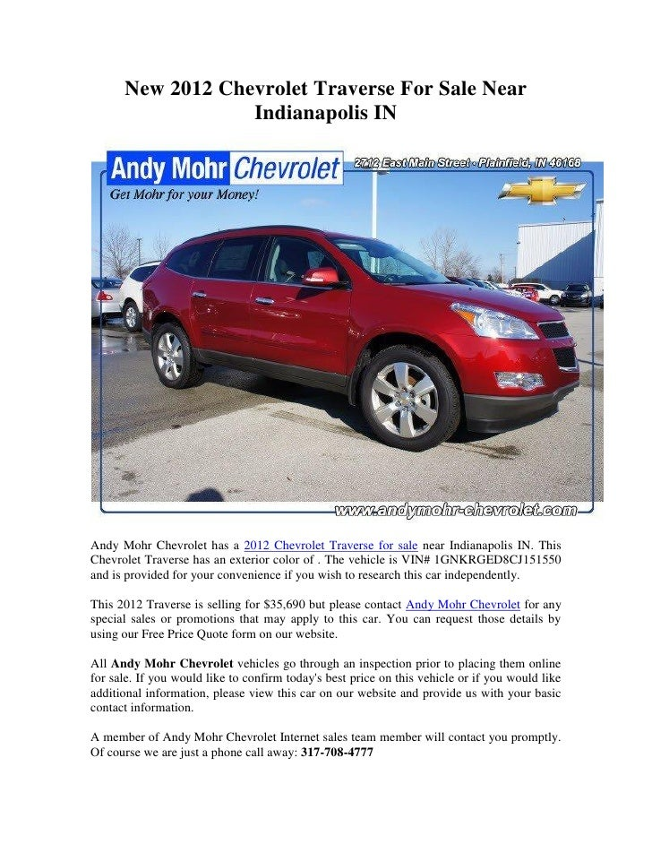 New 2012 Chevrolet Traverse For Sale Near                  Indianapolis INAndy Mohr Chevrolet has a 2012 Chevrolet Travers...