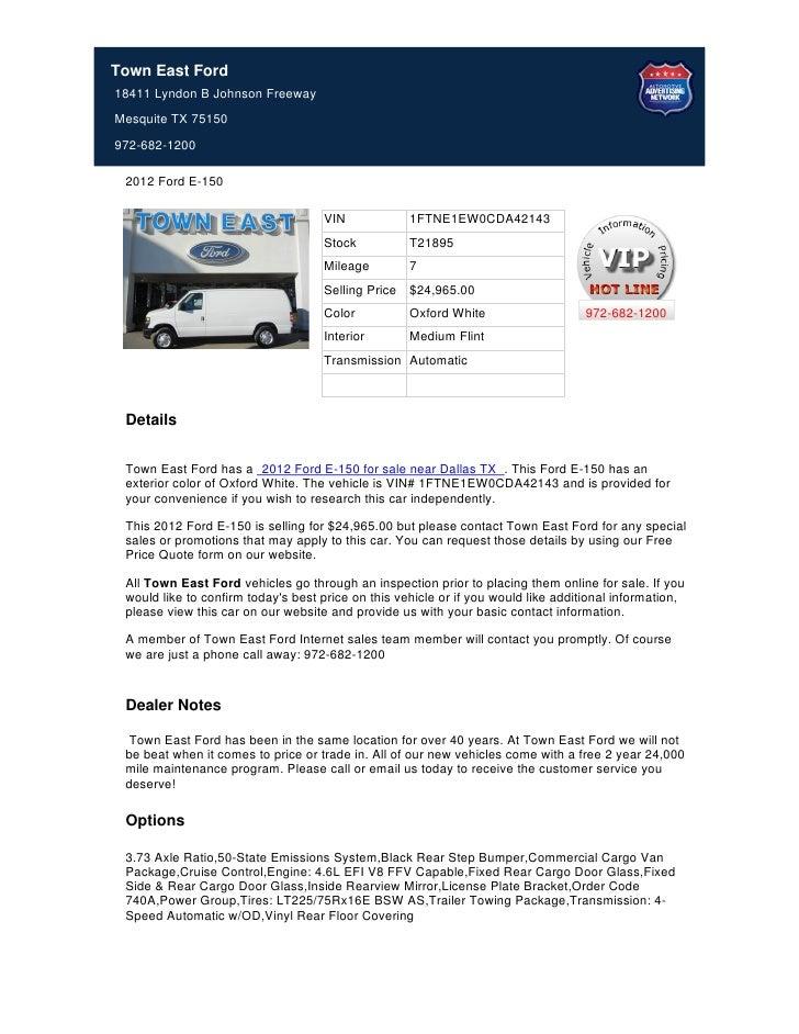 Town East Ford18411 Lyndon B Johnson FreewayMesquite TX 75150972-682-1200 2012 Ford E-150                                 ...