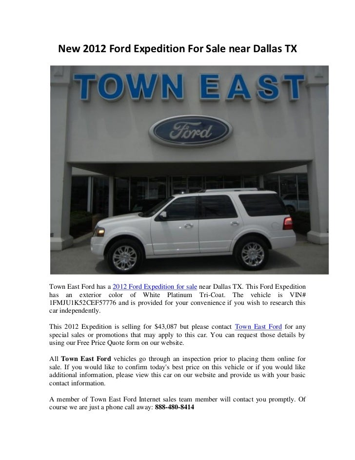 New 2012 Ford Expedition For Sale near Dallas TXTown East Ford has a 2012 Ford Expedition for sale near Dallas TX. This Fo...