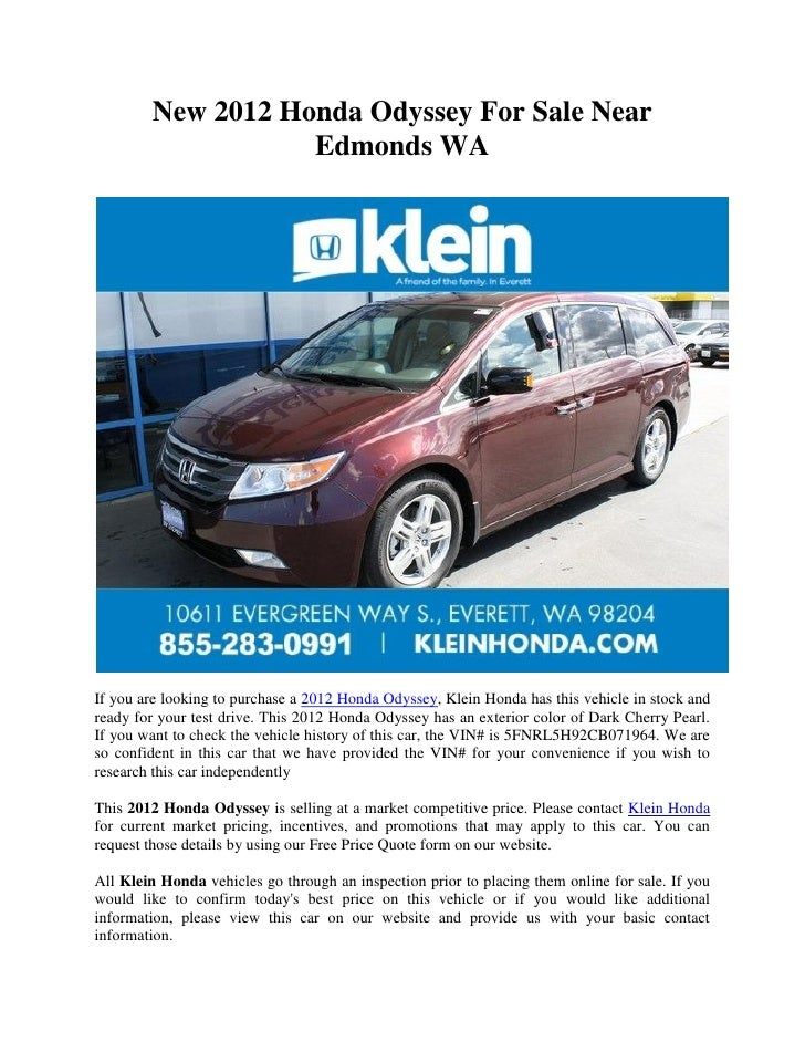 New 2012 Honda Odyssey For Sale Near                   Edmonds WAIf you are looking to purchase a 2012 Honda Odyssey, Klei...