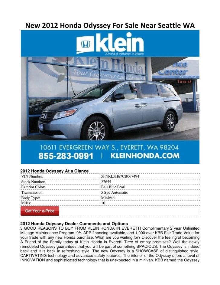 New 2012 Honda Odyssey For Sale Near Seattle WA2012 Honda Odyssey At a GlanceVIN Number:                                 5...