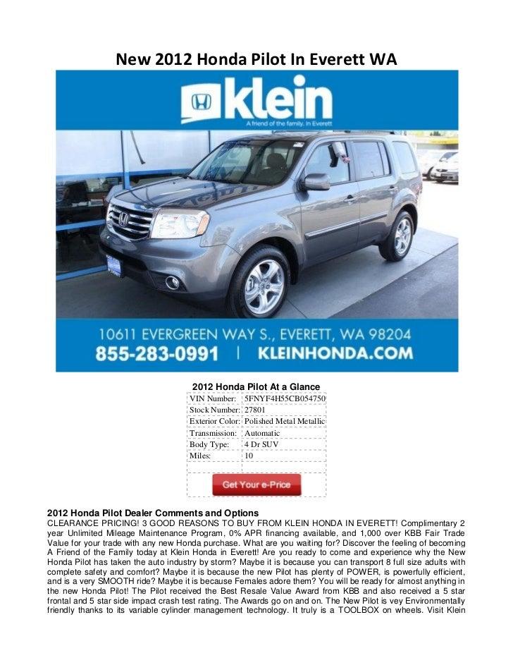 New 2012 Honda Pilot In Everett WA                                      2012 Honda Pilot At a Glance                      ...