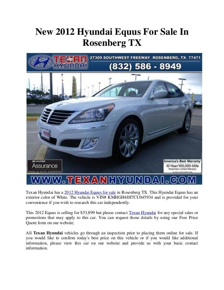 New 2012 Hyundai Equus For Sale In               Rosenberg TXTexan Hyundai has a 2012 Hyundai Equus for sale in Rosenberg ...