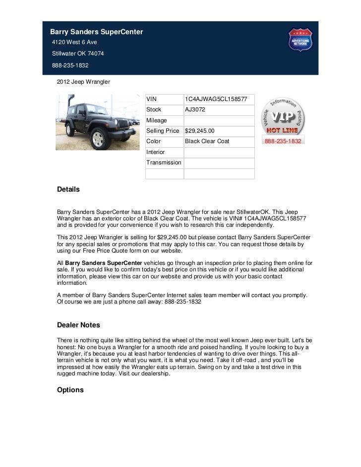 Barry Sanders SuperCenter4120 West 6 AveStillwater OK 74074888-235-1832 2012 Jeep Wrangler                                ...