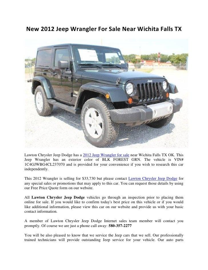 New 2012 Jeep Wrangler For Sale Near Wichita Falls TXLawton Chrysler Jeep Dodge has a 2012 Jeep Wrangler for sale near Wic...