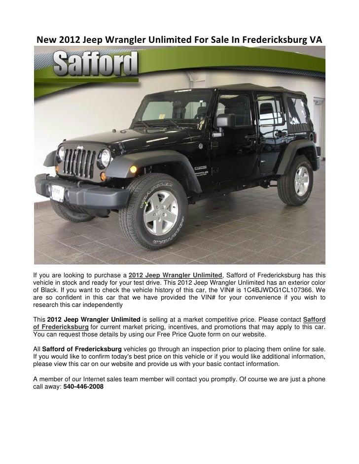 new 2012 jeep wrangler unlimited for sale in fredericksburg va. Black Bedroom Furniture Sets. Home Design Ideas