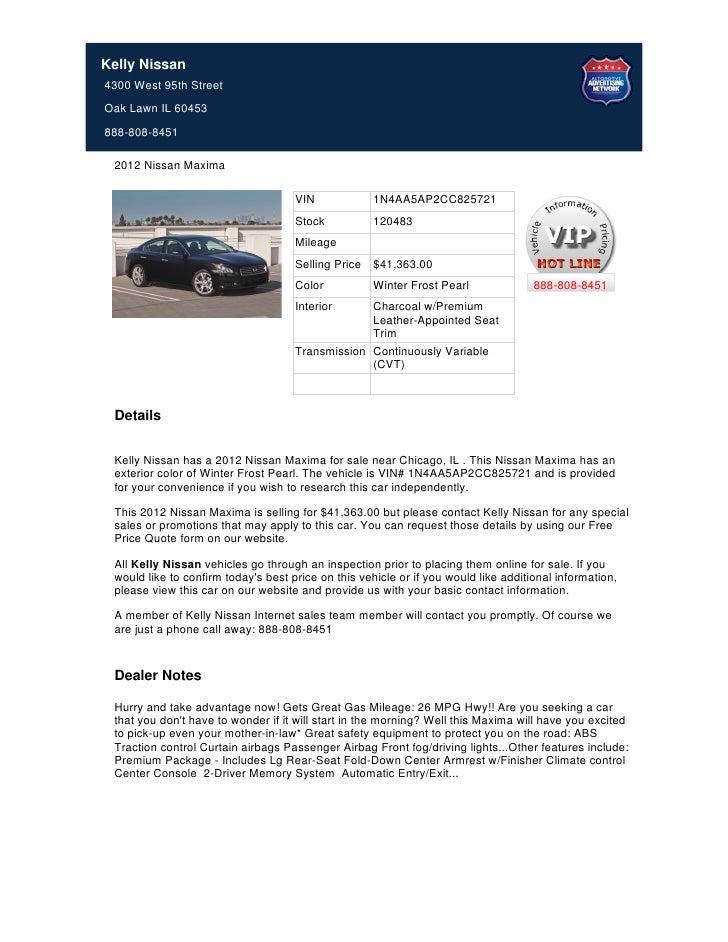 Kelly Nissan4300 West 95th StreetOak Lawn IL 60453888 808 8451 2012 Nissan  Maxima ...