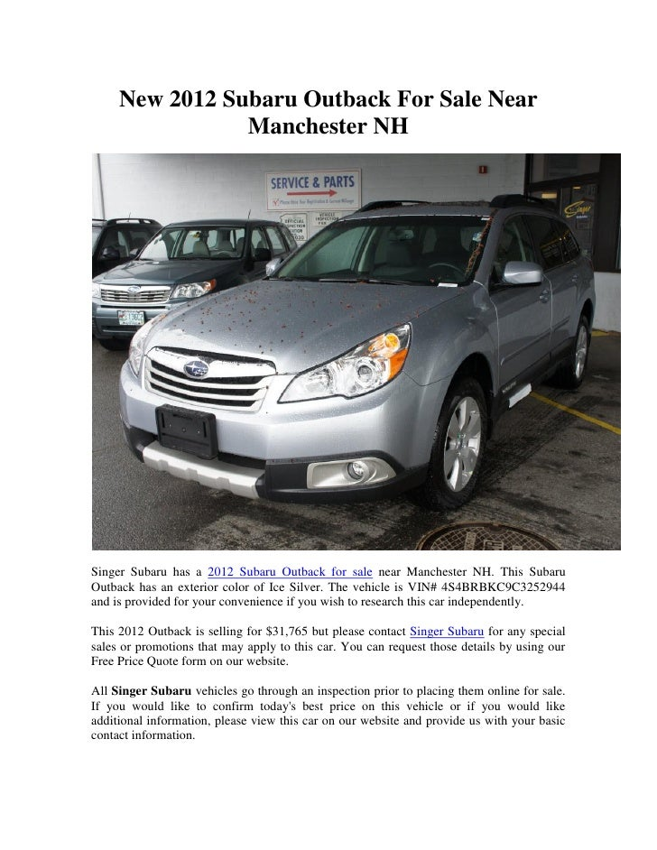 New 2012 Subaru Outback For Sale Near                Manchester NHSinger Subaru has a 2012 Subaru Outback for sale near Ma...