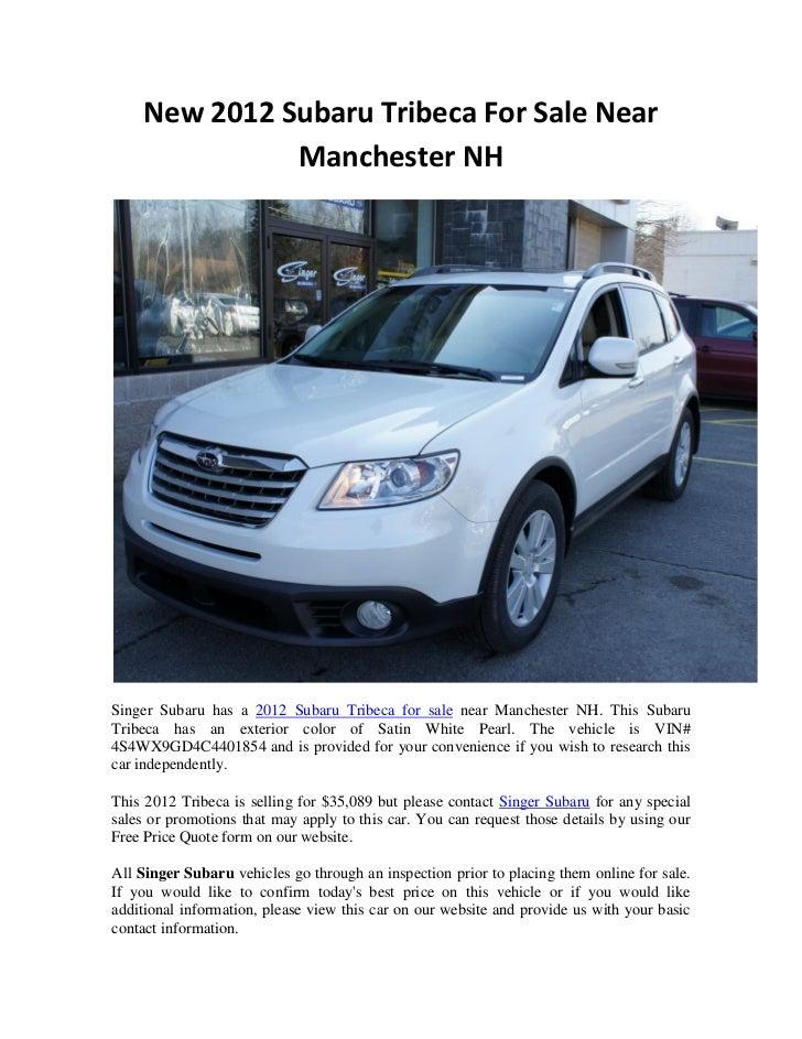 New 2012 Subaru Tribeca For Sale Near               Manchester NHSinger Subaru has a 2012 Subaru Tribeca for sale near Man...
