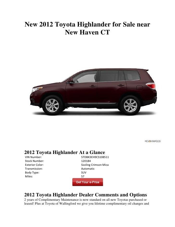 New 2012 Toyota Highlander for Sale near            New Haven CT2012 Toyota Highlander At a GlanceVIN Number:             ...
