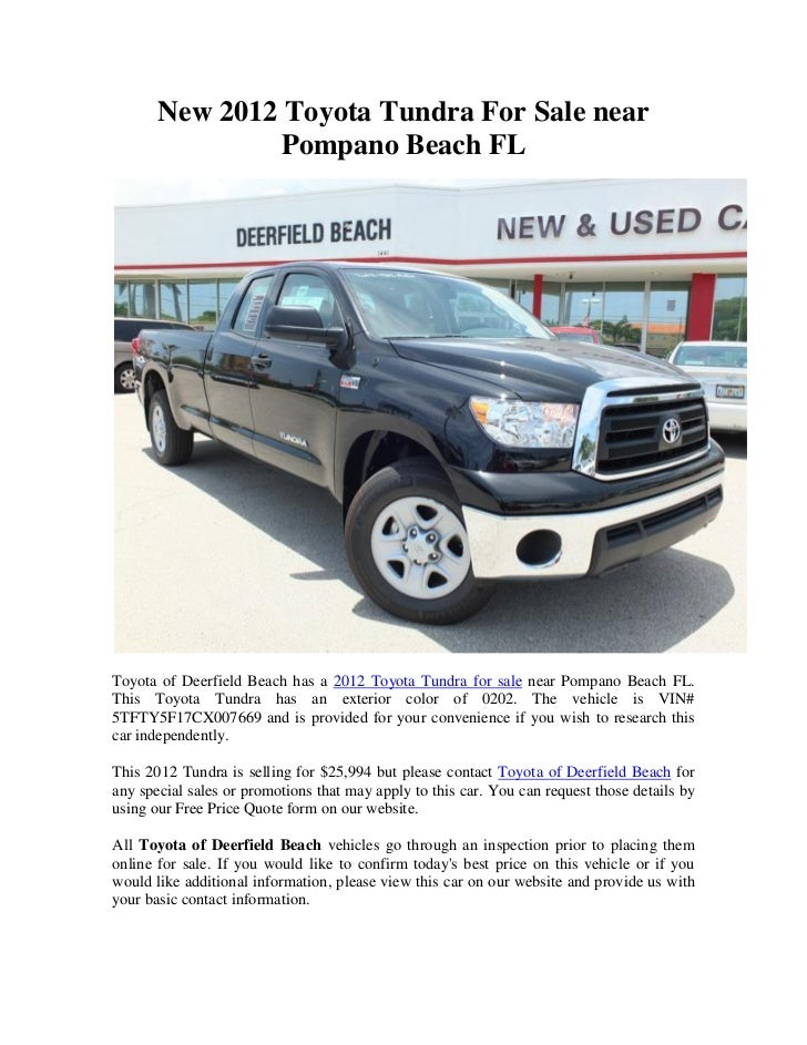 new 2012 toyota tundra for sale near pompano beach fl. Black Bedroom Furniture Sets. Home Design Ideas