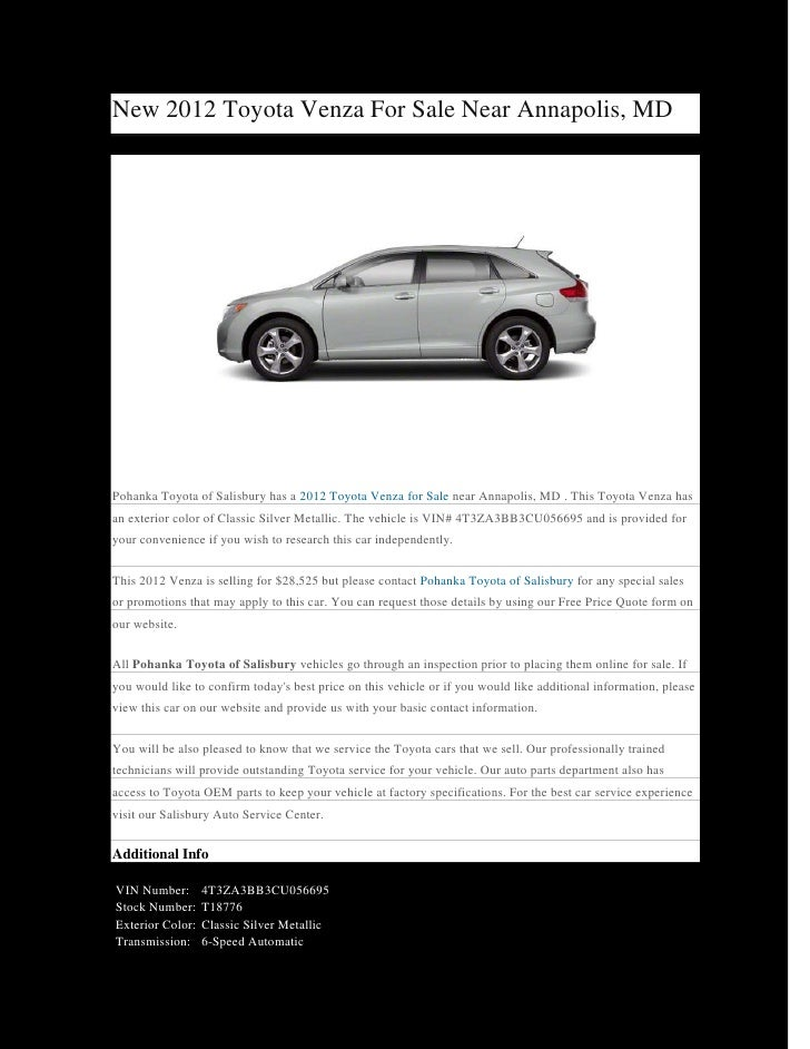 New 2012 Toyota Venza For Sale Near Annapolis, MDPohanka Toyota of Salisbury has a 2012 Toyota Venza for Sale near Annapol...