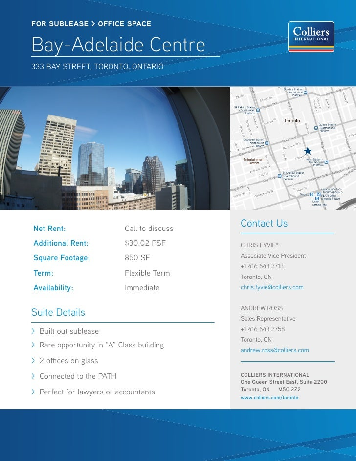 FOR SUBlease > OFFICE SPACEBay-Adelaide Centre333 Bay Street, toronto, ontarioNet Rent:                   Call to discuss ...