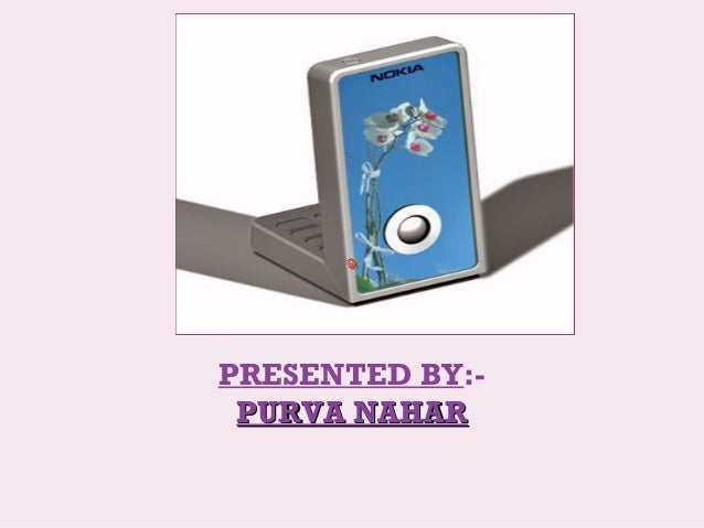 PRESENTED BY:- PURVA NAHARPURVA NAHAR