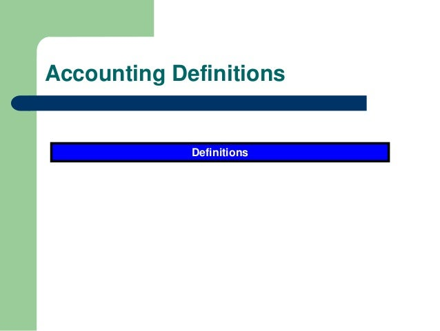 Accounting Definitions Definitions
