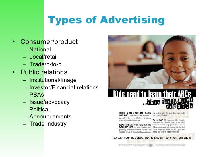 Types of Advertising   <ul><li>Consumer/product </li></ul><ul><ul><li>National </li></ul></ul><ul><ul><li>Local/retail </l...
