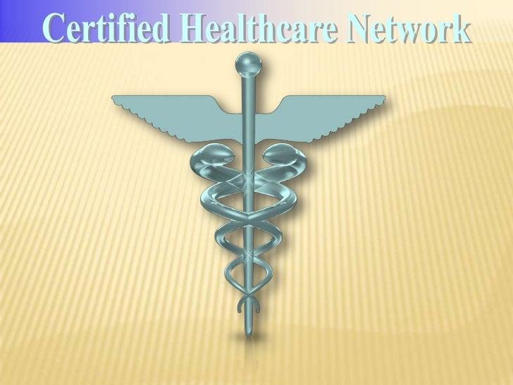 Certified Healthcare Network<br />