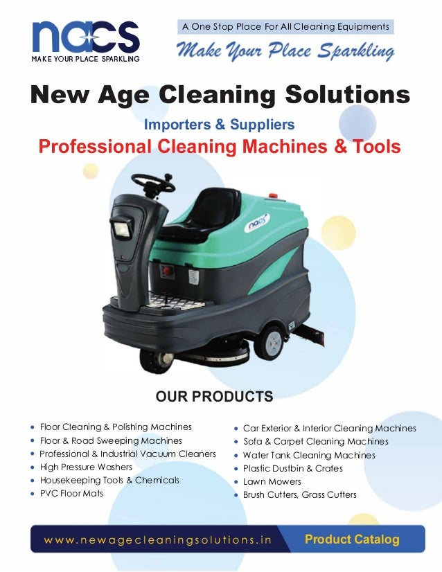 n s A One Stop Place For All Cleaning Equipments MAKE YOUR PLACE SPARKLING New Age Cleaning Solutions Importers & Supplier...