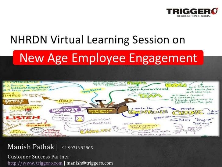 NHRDN Virtual Learning Session on    New Age Employee EngagementManish Pathak | +91 99713 92805Customer Success Partnerhtt...