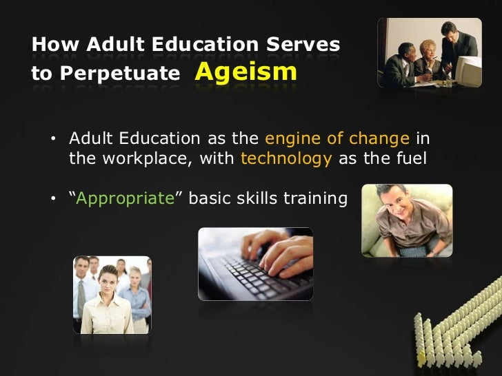 ageism in the workplace Elderly and youthful employees sometimes experience age discrimination in the  workplace ageism, is stereotyping and discriminating against individuals or.