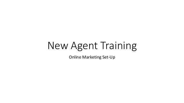 New Agent Training Online Marketing Set-Up