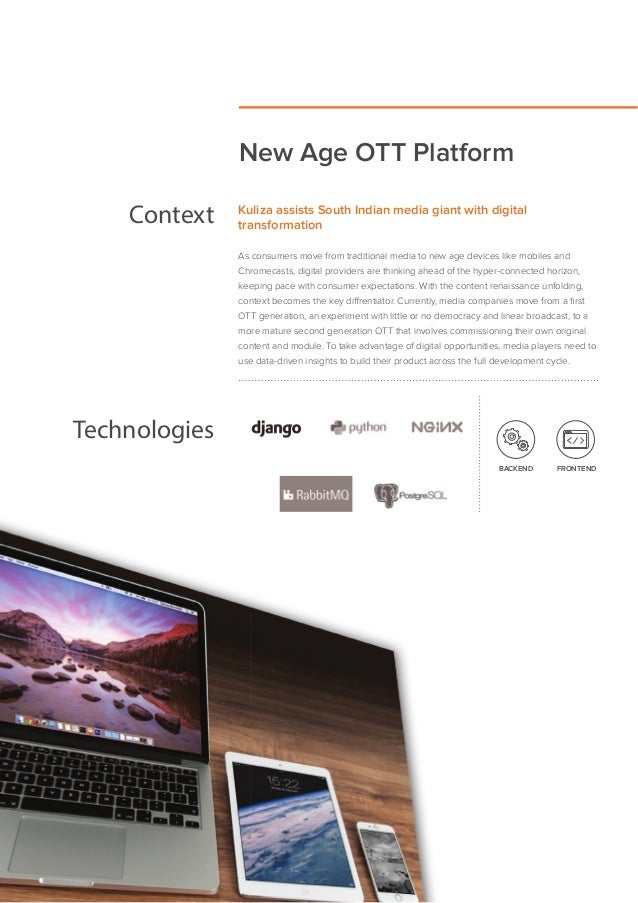 New Age OTT Platform Context Kuliza assists South Indian media giant with digital transformation As consumers move from tr...