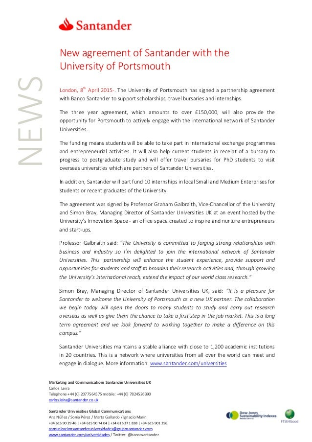 NEWS New agreement of Santander with the University of Portsmouth London, 8th April 2015-. The University of Portsmouth ha...